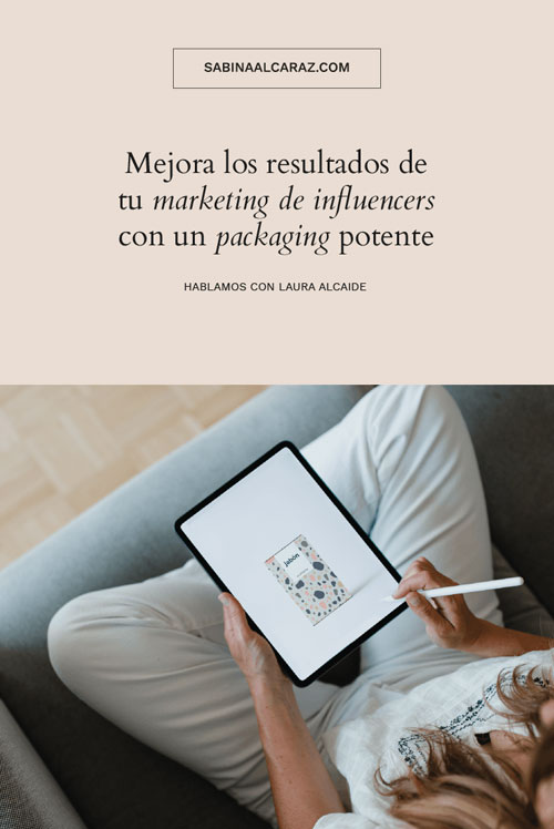 Mejora tu marketing de influencers con un buen packaging